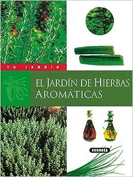 Jard n de hierbas arom ticas 9788430530052 books - Plantas aromaticas jardin ...