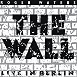 The Wall: Live In Berlin, Saturday 21st July 1990 by Roger Waters (1998-08-02)