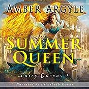 Summer Queen: Fairy Queens, Book 2 | Amber Argyle
