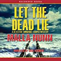 Let the Dead Lie: A Novel (       UNABRIDGED) by Malla Nunn Narrated by Saul Reichlin