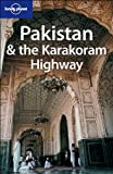 img - for Lonely Planet Pakistan & the Karakoram Highway (Country Guide) book / textbook / text book