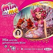 Mia und die geheimnisvolle Blüte (Mia and me 22) | Mohn Isabella