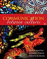 Communication Between Cultures by Samovar