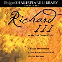 Richard III: A Fully-Dramatized Audio Production From Folger Theatre Performance by William Shakespeare Narrated by  full cast