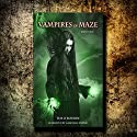 Vampires of Maze: Beautiful Immortals Series 2, Book 3 Audiobook by Tim O'Rourke Narrated by Gabrielle Byrne