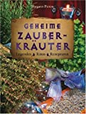 img - for Geheime Zauberkr uter: Legenden, Riten, Rezepturen book / textbook / text book