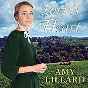 Lorie's Heart: Wells Landing Series #3   Amy Lillard