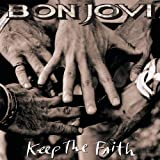 BON JOVI-KEEP THE FAITH