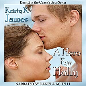 A Hero for Holly Audiobook