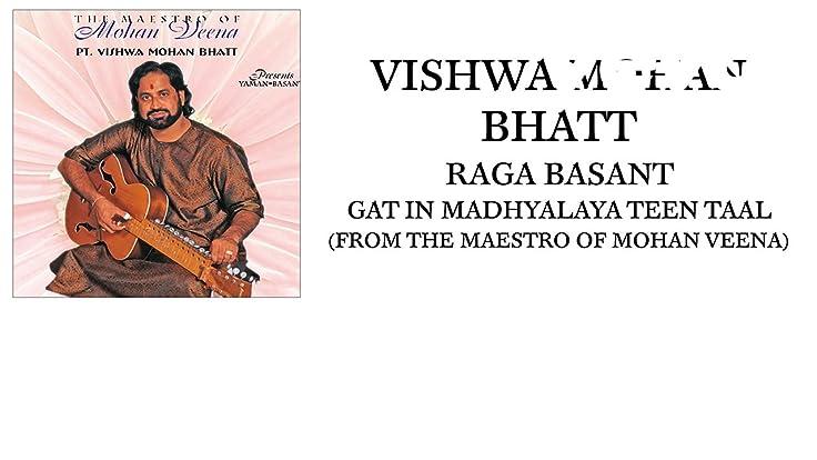 Vishwa Mohan Bhatt Vishwa Mohan Bhatt Raga