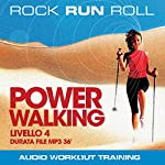 Power Walking Livello 4 | Rock Run Roll