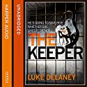 The Keeper: DI Sean Corrigan, Book 2 (Unabridged) Audiobook by Luke Delaney Narrated by Robin Bowerman