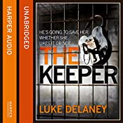 The Keeper: DI Sean Corrigan, Book 2 (Unabridged) | Luke Delaney