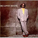 Eric Clapton Bad love (1989) / Vinyl single [Vinyl-Single 7'']
