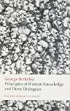 Principles of Human Knowledge and Three Dialogues (Oxford Worlds Classics)