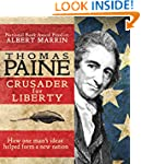 Thomas Paine: Crusader for Liberty: H...