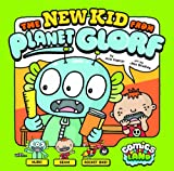 img - for The New Kid from Planet Glorf (Comics Land) book / textbook / text book