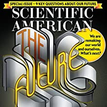 Scientific American, September 2016 Periodical by Scientific American Narrated by Mark Moran