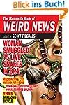 The Mammoth Book of Weird News (Mammo...