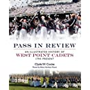 Pass in Review: An Illustrated History of West Point Cadets: 1794-Present (General Military)