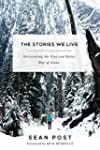 The Stories We Live: Discovering the...