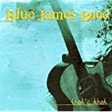 That's That ~ Blue James