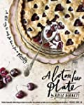 A Lot on Her Plate: A New Way to Cook...