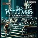 Der Drachenbeinthron (Das Geheimnis der großen Schwerter 1) Hörbuch von Tad Williams Gesprochen von: Andreas Fröhlich