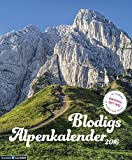 Blodigs Alpenkalender 2016: seit 1932