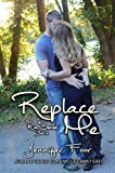 Replace Me (Book 2 Kin Series)