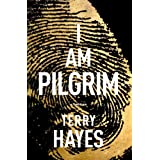 I Am Pilgrim: A Thriller ~ Terry Hayes