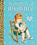 img - for Little Golden Book Mommy Stories (Little Golden Book Favorites) book / textbook / text book