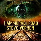 Hammurabi Road: A Tale of Northern Ontario Vengeance   [Steve Vernon]