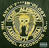 Anth'F***ing'Ology - the Gospel According To... [CD + DVD] The Almighty