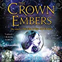 The Crown of Embers: Fire and Thorns, Book 2