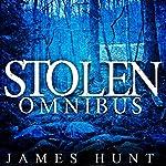 Stolen Omnibus - Small Town Abduction | James Hunt