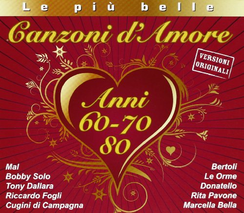 Le Piu'belle Canzoni D'amore 60-70-80 (CD 1-2)(Box 2cd)