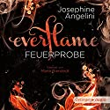 Feuerprobe (Everflame 1) Audiobook by Josephine Angelini Narrated by Marie Bierstedt