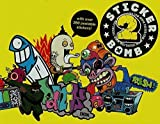 img - for Stickerbomb 2 by Studio Rarekwai (2010-04-06) book / textbook / text book