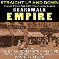 "Boardwalk Empire: ""Straight Up and Down"" - Theme from the HBO Television Series (Brian Jonestown Massacre)"
