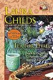 Tea for Three: The First Three Tea Shop Mysteries