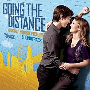 Going The Distance (Original Motion Picture Soundtrack)