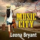 Music City (       ungekürzt) von Leona Bryant Gesprochen von: J. Rodney Turner