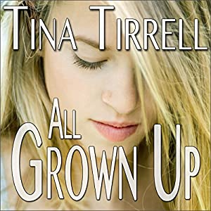 All Grown Up Audiobook