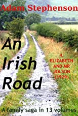 An Irish Road: Volume 4: Elizabeth and Mr Jolson (1929)