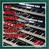 22 Great Organ Favorites ~ Magic Organ