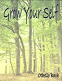 img - for Grow Your Self book / textbook / text book