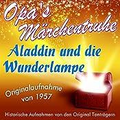 Aladdin und die Wunderlampe (Opa's Märchentruhe) |  N.N.
