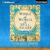While the World Is Still Asleep: The Century Trilogy, Book 1 | Petra Durst-Benning, Edwin Miles - translator