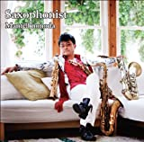Saxophonist/サキソフォニスト